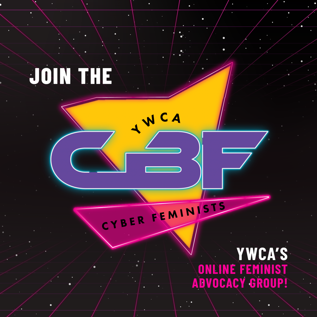Join CBF - YWCA's online feminist advocacy group